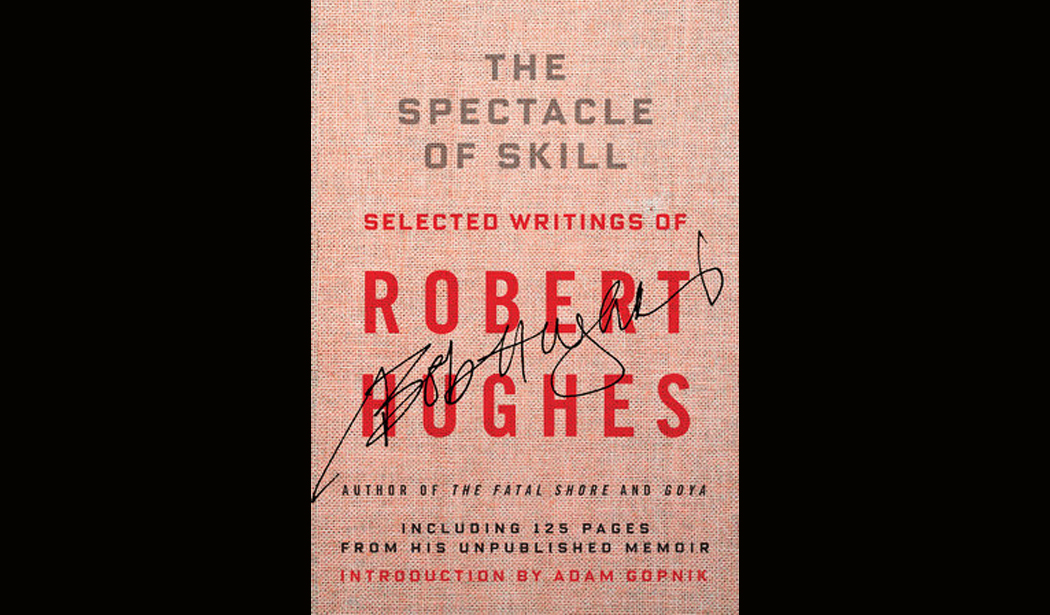 Robert Hughes The Spectacle of Skill